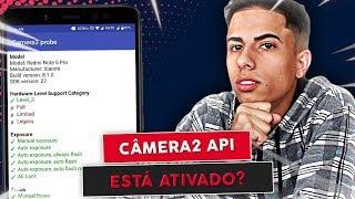 Como saber se o câmera2 Api está ativado no celular