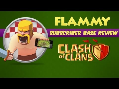 Subscriber Base Review #6 - Town Hall 6 - Clash of Clans Gameplay Commentary