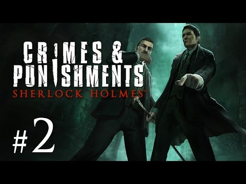 Sherlock Holmes: Crimes and Punishments - Let's Play #2 - Ein Fall für den Tatortreiniger