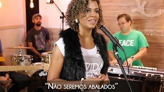 Não seremos abalados - Nivea Soares - Lugar Secreto E01/2015