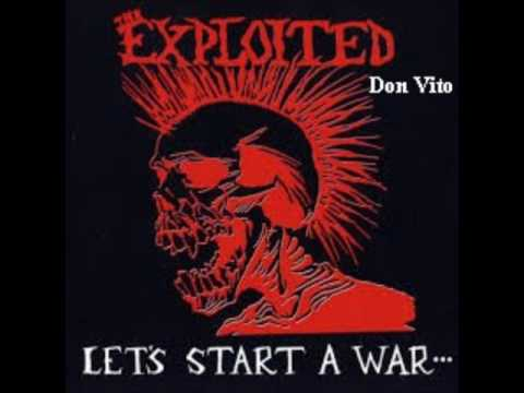 Exploited - Lets Start A War