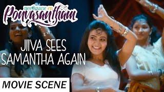 Jiiva Sees Samantha Again - Neethaane En Ponvasantham | Scene | Jiiva, Samantha | Ilaiyaraaja