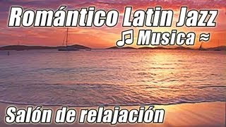 Isla Caribena Musica relajante romantico LATIN JAZZ Lounge Samba Instrumental Tropical Danza cancion