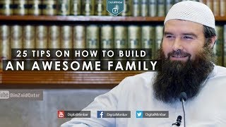 25 Tips on How to Build an Awesome Family – AbdurRaheem McCarthy