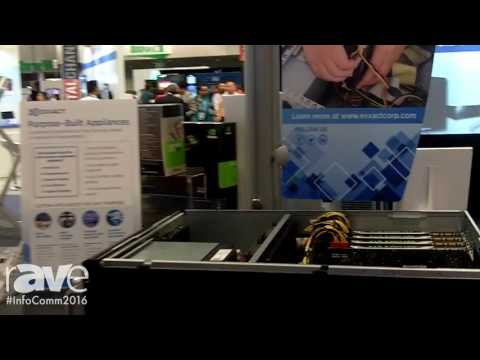 InfoComm 2016: Exxact Details Custom Hardware Appliances