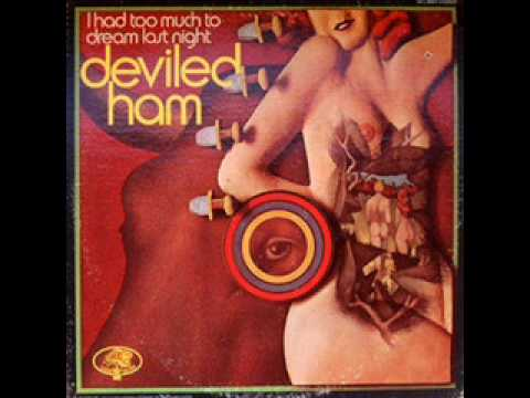 Deviled Ham\-1969- I Had Too Much to Dream Last Night  - Come on In \ Alligator Wine \ Frenzy