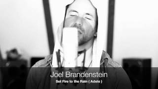 Set Fire To The Rain - Adele ( Cover By Joel Brandenstein  )