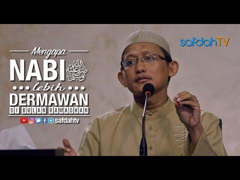Kajian Ilmiahh: Mengapa Nabi Lebih Dermawan Di Bulan Ramadhan - Ustadz Badru Salam, Lc