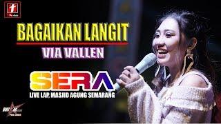 """BAGAIKAN LANGIT DI SORE HARI VIA VALLEN """"OM SERA"""" LIVE SEMARANG FAIR   STR"""