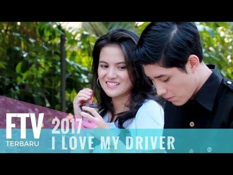 FTV Teuku Rassya & Marsha Aruan | I Love My Driver