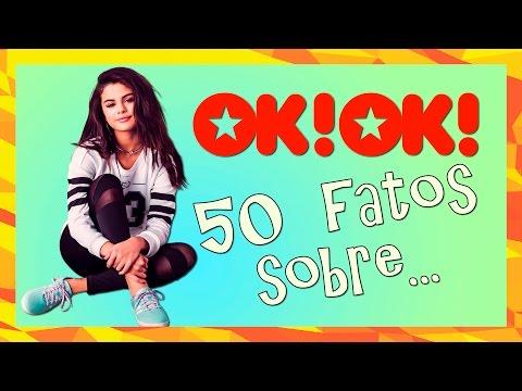 50 FATOS SOBRE SELENA GOMEZ