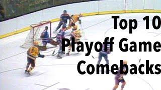 Top 10 NHL Playoff Game Comebacks