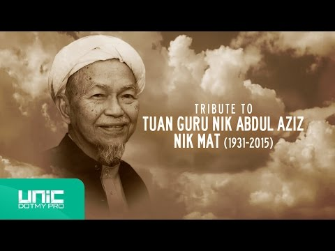 Bintang Syurga : Tribute to Almarhum Tuan Guru Nik Abdul Aziz Nik Mat (1931-2015)
