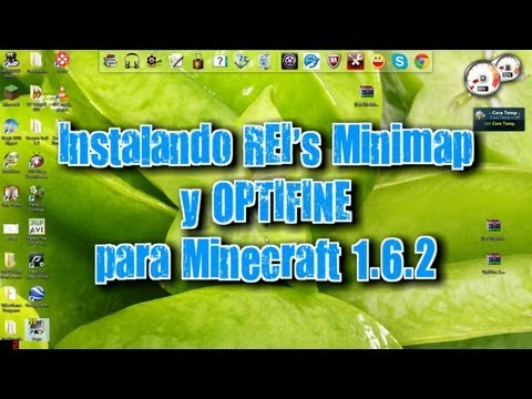 Como instalar REI's Minimap y OPTIFINE para Minecraft 1.6.2