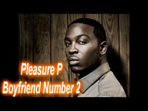 Pleasure P - Boyfriend Number 2