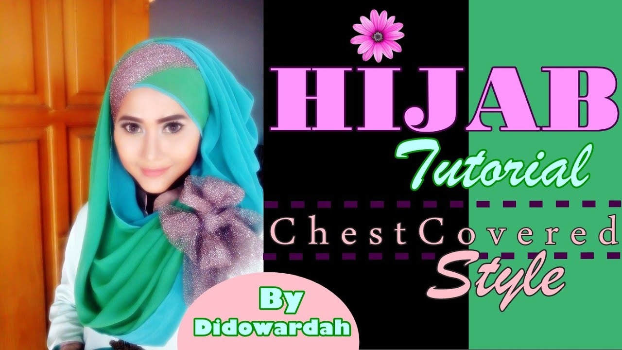 Tutorial Hijab Pesta Pashmina Menutup Dada by Didowardah ...