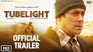 Tubelight | Official Trailer | Salman Khan | Sohail Khan | Kabir Khan