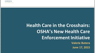 Health Care in the Crosshairs: OSHA's New Health Care Enforcement Initiative