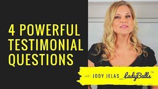 4 Powerful Testimonial Questions