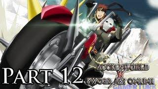 Accel World vs Sword Art Online - Klein & Ash Roller! [Part 12/PS4/English]