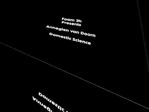 Trailer: Annegien van Doorn - Domestic Science in Foam 3h