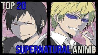 Top 20 Supernatural Anime