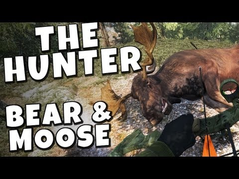 The Hunter 2013 - Moose & Brown Bear