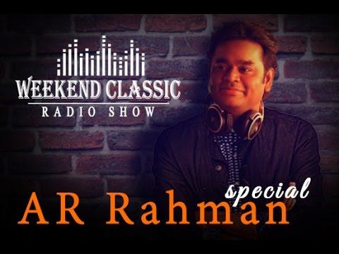 AR Rahman Special Weekend Classic | Radio Show | Happy birthday Rahman | Mirchi Senthil
