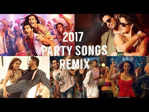 2017 BOLLYWOOD PARTY SONGS REMIX