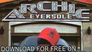Archie Eversole Don 39 T Fuck Wit Us Ride Wit Me Dirty Sout