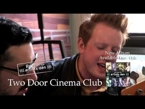 "Live from the Artists Den: 2012 | Two Door Cinema Club "" Sleep Alone"""