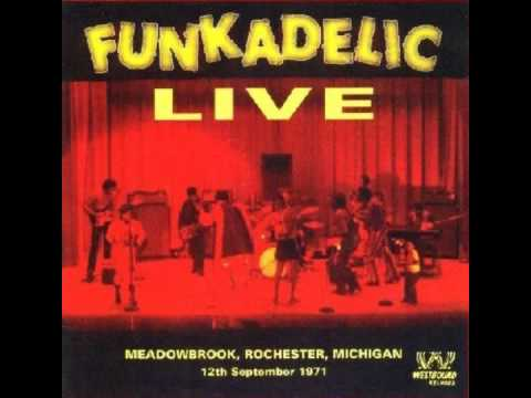 Funkadelic: 3 songs from Live at Meadowbrook (1971)