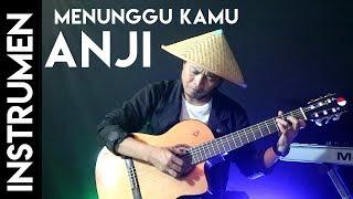 Anji Menunggu Kamu - Fingerstyle (Instrumen)