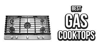 top 5 best gas cooktops of