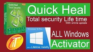Quick Heal Total Security Lifetime Hack  2017, 2018, Windows 10 Activator 100% working