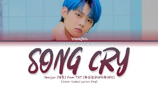 Download lagu TXT YEONJUN (연준) - 'Song Cry (Cover)' (Color Coded Lyrics Eng)