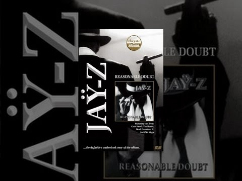 Jay-Z - Classic Album: Reasonable Doubt