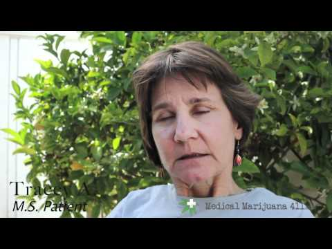 Tracey - Multiple Sclerosis and Medical Marijuana