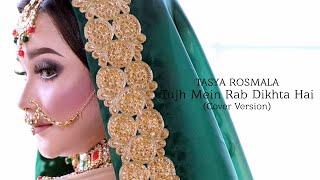 Download lagu Tasya Rosmala - Tujh Mein Rab Dikhta Hai I Cover Version