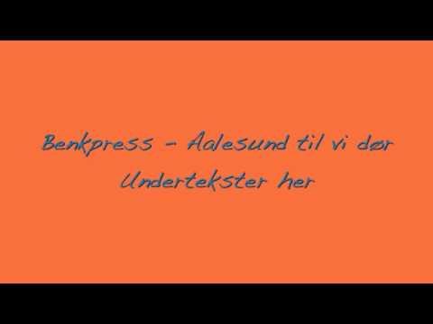 Benkpress - Aalesund til vi dør.m4v