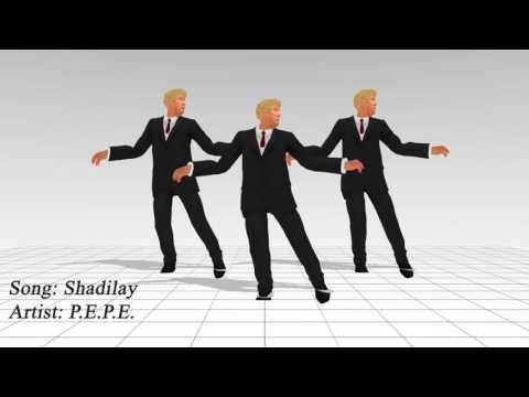 Trump Dance: Shadilay - P.E.P.E