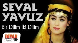 Seval Yavuz - Bir Dilim (Official Audio)