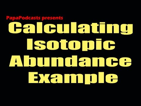 Calculating Isotopic Abundance Example