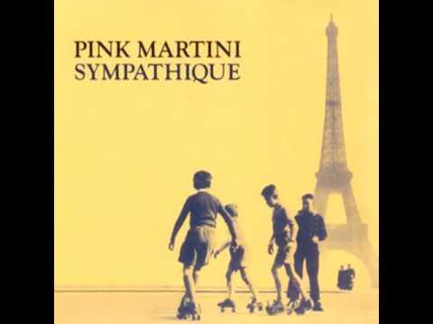 No Hay Problema - Pink Martini