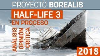 Saldrá Half-Life 3 Proyecto/Project Borealis por Marc Laidlaw - Análisis, Opinión & Crítica