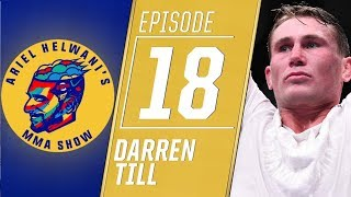 Darren Till: I 'cried my eyes out' after Tyron Woodley loss | Ariel Helwani's MMA Show