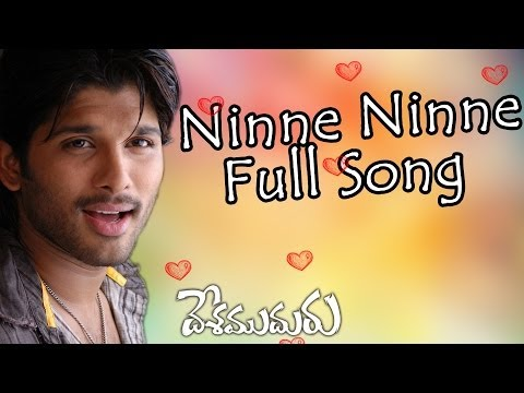Ninne Ninne Full Song ll Desamudhuru Movie  ll  Allu Arjun, Hansika Motwani
