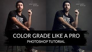 Color Grade Like A Pro - Photoshop Tutorial