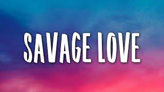 Jason Derulo - Savage Love 1 Hour Prod. Jawsh 685