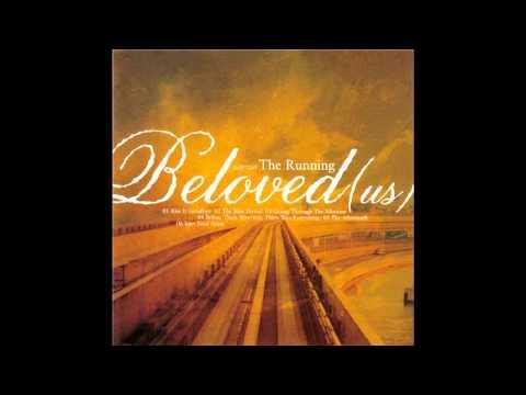 Beloved - Kiss It Good-bye